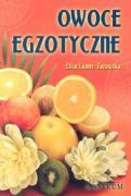 Owoce egzotyczne - Lamer-Zarawska, Eliza