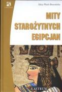 Mity starozytnych Egipcjan - Wach-Brzezinska, Alicja