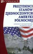 Prezydenci Stanow Zjednoczonych Ameryki Polnocnej - Heideking, Jurgen (red. )