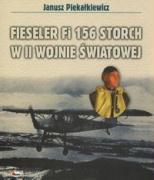Fieseler Fi 156 Storch w II wojnie swiatowej - Piekalkiewicz, Janusz