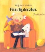 Pan Kuleczka Spotkanie - Widlak, Wojciech