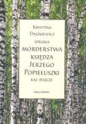 Sprawa morderstwa ksiedza Jerzego Popieluszki - Daszkiewicz, Krystyna