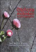 Oblicza milosci w pedagogice - Bialas, Marcin (red. )