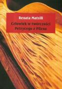 Czlowiek w tworczosci Petrycego z Pilzna - Matsili, Renata