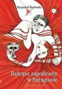Rekopis zapodziany w Saragossie - Rudowski, Krzysztof