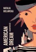 American Dream - Bielawska, Natalia