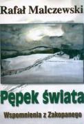 Pepek swiata - Malczewski, Rafal