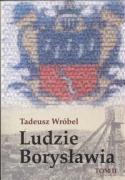 Ludzie Boryslawia tom 2 - Wrobel, Tadeusz