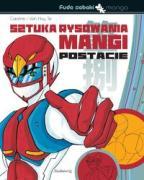 Sztuka rysowania mangi Postacie - Huy, Ta Caroline i Van