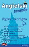 Angielski bez trudu Upgrade your English - Wood, Alison
