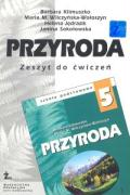 Przyroda 5 Zeszyt cwiczen - Klimuszko, Barbara; Wilczynska-Woloszyn, Maria