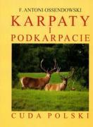 Karpaty i Podkarpacie reprint - Ossendowski, Antoni Ferdynand