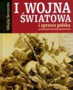 I wojna swiatowa i sprawa polska na dawnych kartach pocztowych - Berczenko, Mikolaj