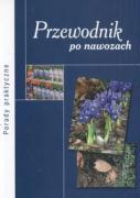 Przewodnik po nawozach - Jarosz, Zbigniew