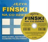Jezyk finski na co dzien z plyta CD Mini kurs jezykowy Rozmowki polsko-finskie