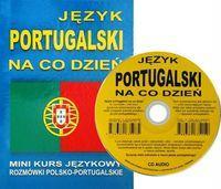 Jezyk portugalski na co dzien z plyta CD Mini kurs jezykowy Rozmowki polsko-portugalskie