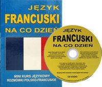 Jezyk francuski na co dzien + CD