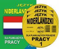 Jezyk niderlandzki dla planujacych podjecie pracy + 3CD