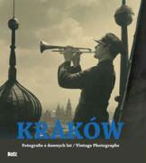 Krakow. Fotografie z dawnych lat