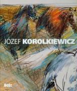 Jozef Korolkiewicz 1902-1988 - Kawalerowicz, Kinga; Bzicka, Emilia