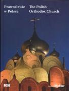 Prawoslawie w Polsce The Polish Orthodox Church