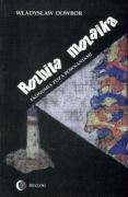 Rozbita mozaika Ekonomia poza rownaniami - Dowbor, Wladyslaw
