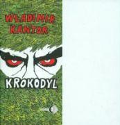 Krokodyl - Kantor, Wladimir