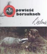 Opowiesc o borsukach - Wilczek, Lech