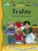 Teatro - Manning, Mick; Granstrom, Brita