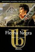 Flecha Negra - Stevenson, Robert Louis