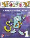 La aventura de las letras 1. Cuaderno de ortografía. 1. ESO