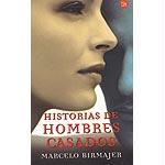 Historias de Hombres Casados - Birmajer, Marcelo