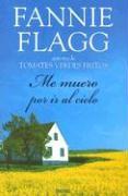 Me Muero Por Ir Al Cielo - Flagg, Fannie