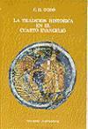 Tradición histórica en el cuarto Evangelio, La