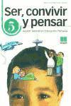 SER CONVIVIR Y PENSAR 5ºEP