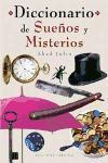 DICCIONARIO DE SUEÑOS Y MISTERIOS