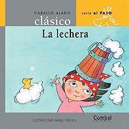 La Lechera - Orihuela, Luz; Combel Editorial