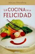 Cocina de La Felicidad, La - Ortemberg Silva, Adriana