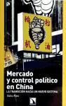 Mercado y control político en China : la transición hacia un nuevo sistema