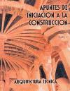 APUNTES DE INICIACIÓN A LA CONSTRUCCIÓN. TOMO 3
