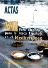 Actas de la Séptima Reunión del Foro Científico sobre la Pesca Española en el Mediterráneo : Alicante, 6-8 de febrero de 2002