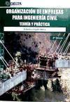 ORGANIZACION DE EMPRESAS PARA INGENIERIA CIVIL. 3¦ EDICION