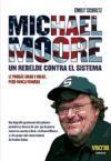 Michael Moore, un rebelde contra el sistema