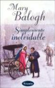 Simplemente Inolvidable = Simply Unforgettable - Balogh, Mary