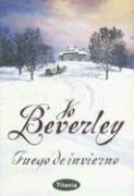 Fuego de Invierno - Beverley, Jo