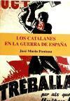 Los Catalanes en la Guerra de España