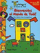 !Bienvenidos al Mundo de Todd!: Una Historia Llena de Pegatinas - Parr, Todd