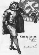 Komedianten - Olsen, Ernst Bruun