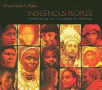 Indigenous Peoples, Keepers of Our Past - Custodians of Our Future - Daes, Erica-Irene A.