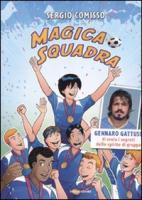 Magico Mondiale - Comisso, Sergio; Marchesi, Mauro